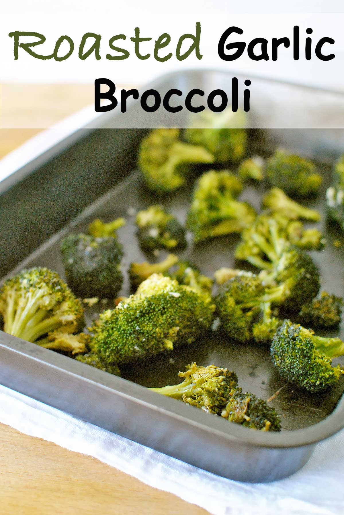 "Roasted Garlic Broccoli is an easy and healthy ""go-to"" side dish. So versatile, it pairs with just about anything, rounding out any meal in a flavorful way by Becky's Best Bites"