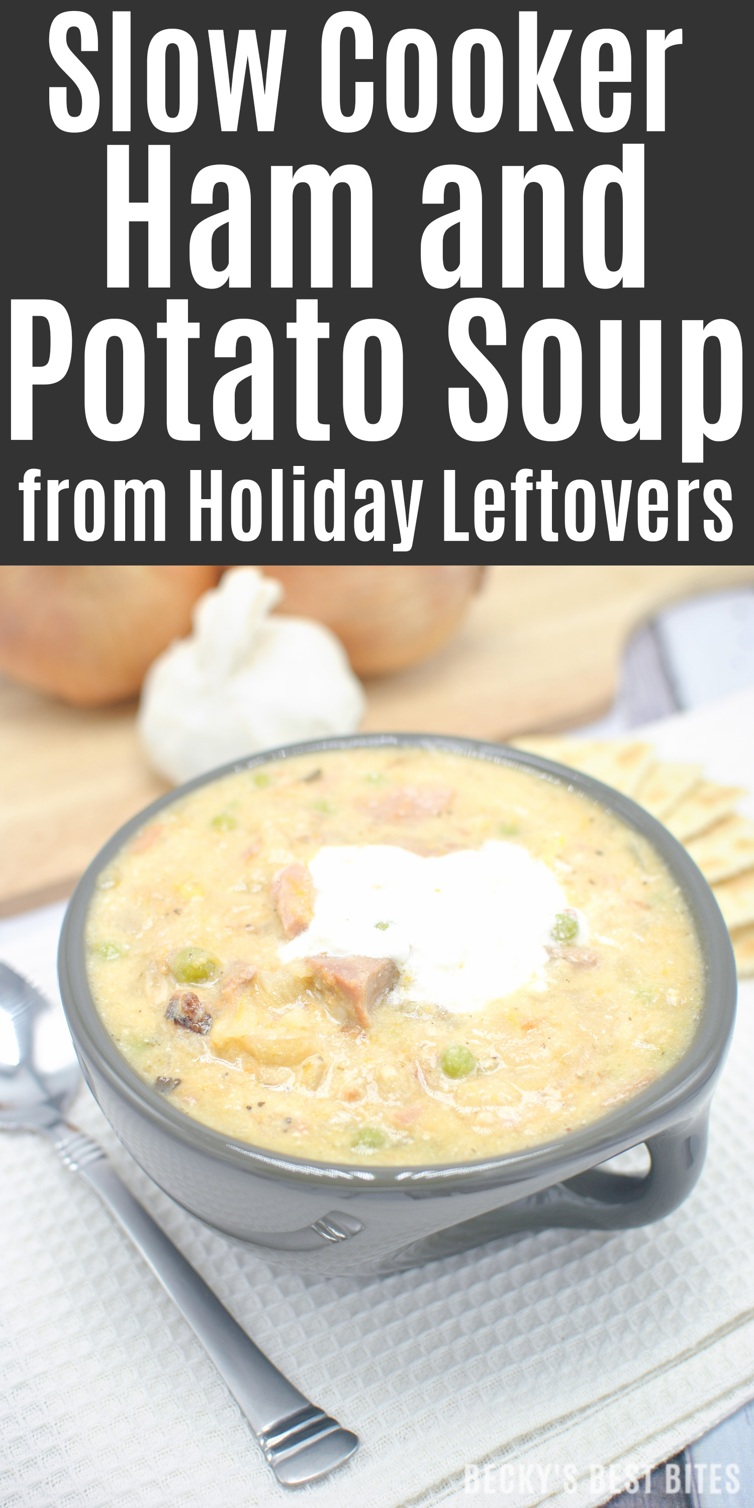 Slow Cooker Ham and Potato Soup is a quick, easy and yummy recipe way to use up those holiday leftovers! Reinvent the remaining, uneaten food into a comforting soup to warm you up on a chilly, winter night. | beckysbestbites.com